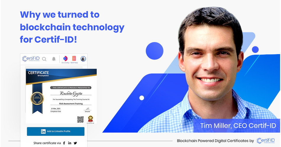 How Will Blockchain Affect The Future of Education and Learning? Tim Miller, CEO Certif-ID Shares His Views