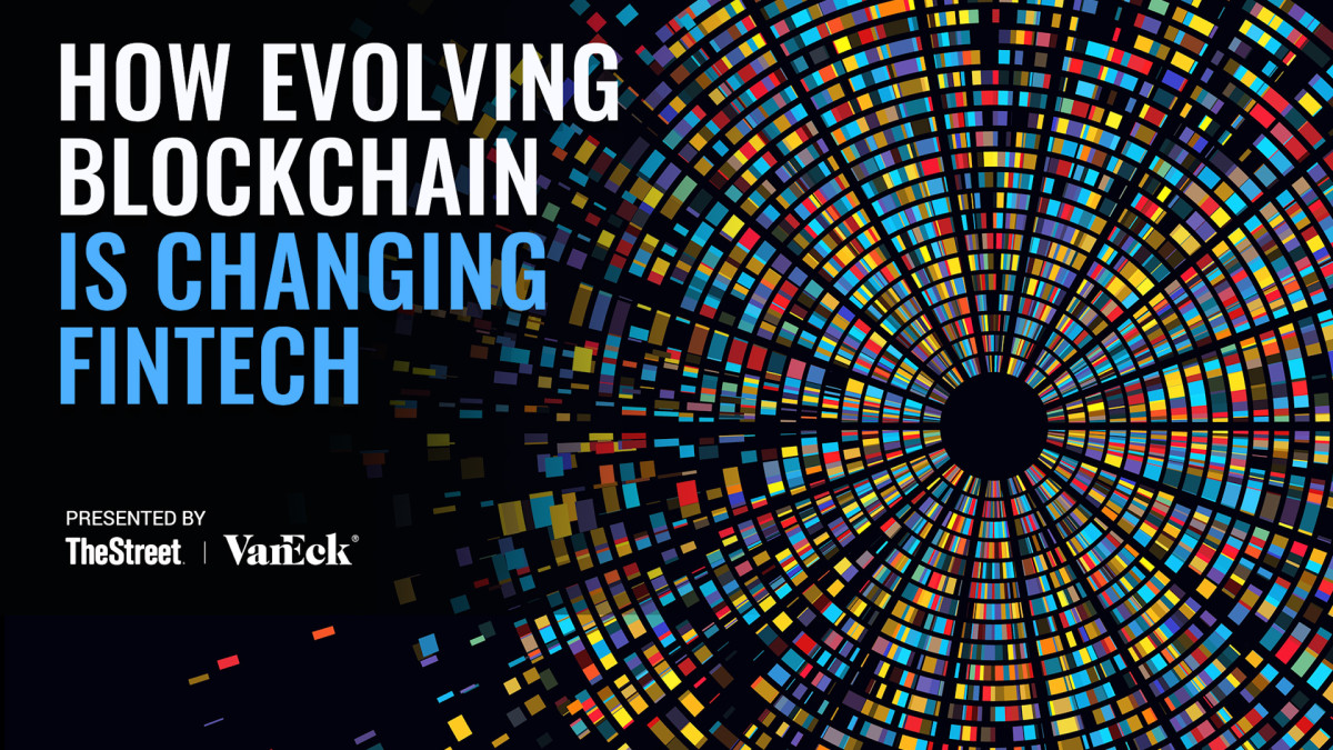 The Evolution of Blockchain: How the Foundation of Crypto Is Changing Fintech – TheStreet