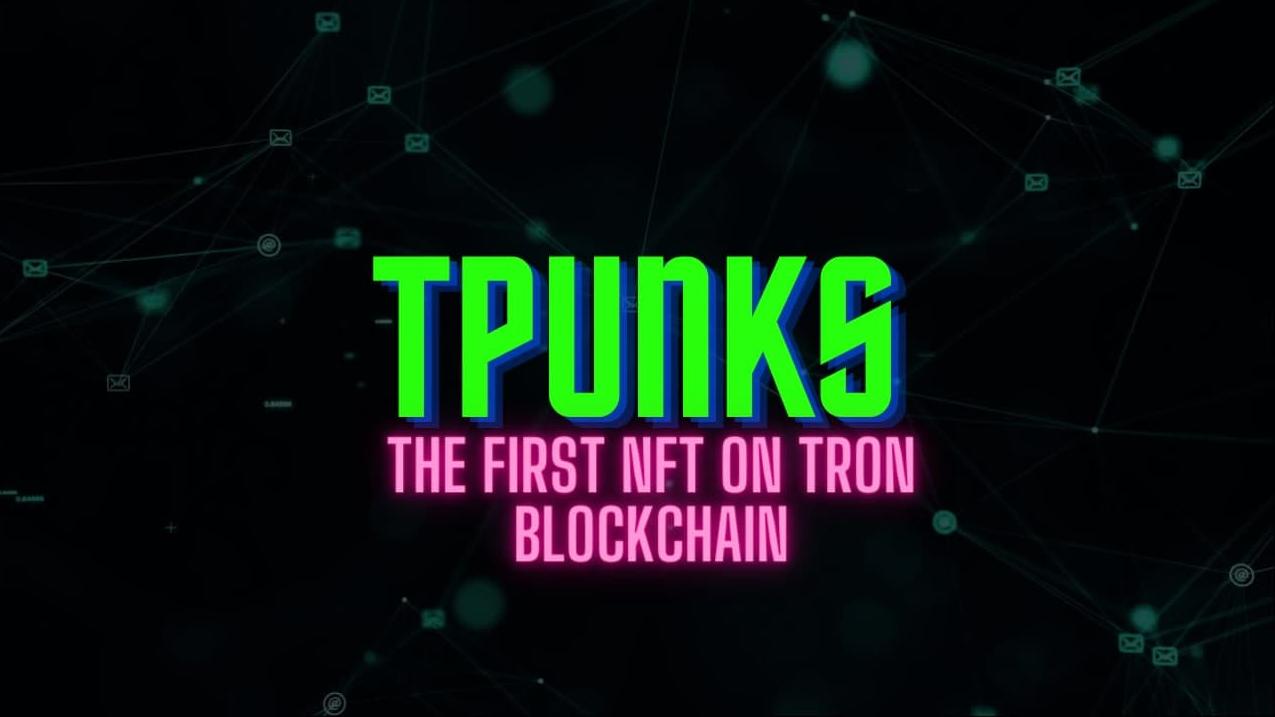 Tpunks Launches a New NFT Marketplace On Tron Blockchain