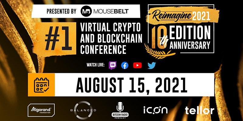 Virtual blockchain event REIMAGINE returns August 15-17 featuring Erik Voorhees, Sam Bankman-Fried, Mark Yusko and more