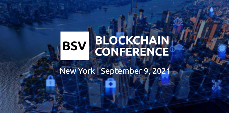 BSV Blockchain Conference New York: How BSV is meeting enterprise needs